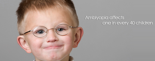 Amblyopia affects one in every 40 children